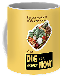 Dig For Victory Now Coffee Mug