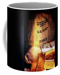 Dimes Dollars And Gold Coffee Mug