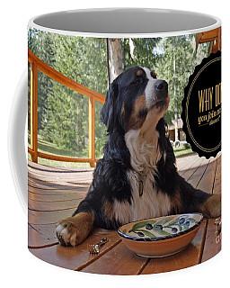 Dinner With My Dog Coffee Mug