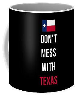 Don't Mess With Texas Tee Black Coffee Mug