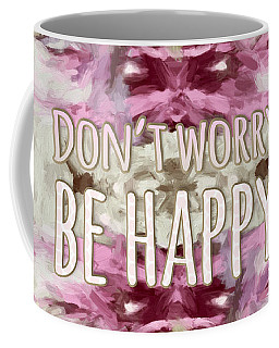 Coffee Mug featuring the  Don't Worry Be Happy by Bonnie Bruno
