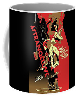 Dr. Strangelove Theatrical Poster Number One 1964 Coffee Mug