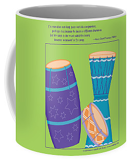 Drums - Thoreau Quote Coffee Mug
