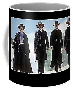 Earp Brothers And Doc Holliday Approaching O.k. Corral Tombstone Movie Mescal Az 1993-2015 Coffee Mug