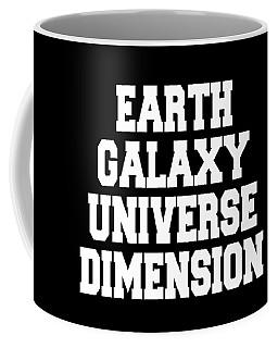Earth Galaxy Universe Dimension Coffee Mug