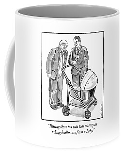 Easy As Taking Health Care From A Baby Coffee Mug