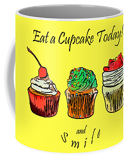 Coffee Mug featuring the photograph Eat A Cupcake Today . And Smile by Wingsdomain Art and Photography
