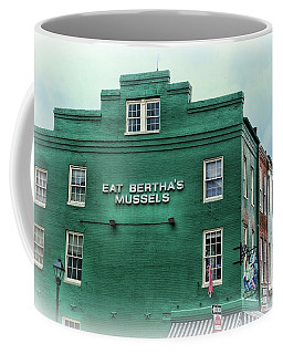 Coffee Mug featuring the photograph Eat Berthas Mussels  by Paul Ward