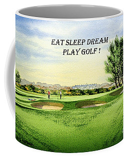 Coffee Mug featuring the painting Eat Sleep Dream Play Golf - Carnoustie Golf Course by Bill Holkham