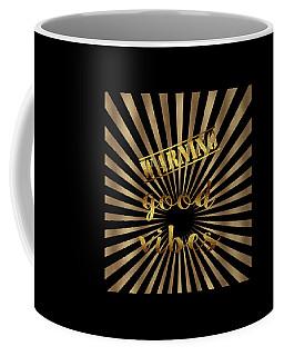 Elegant Gold Warning Good Vibes Typography Coffee Mug by Georgeta Blanaru