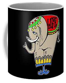 Elephant Life  Coffee Mug