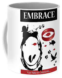 Embrace Your Natural Creations Coffee Mug