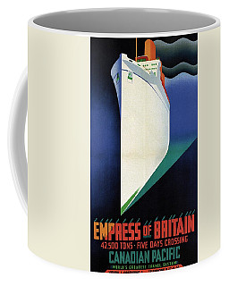 Empress Of Britain - Canadian Pacific - Steamship - Retro Travel Poster - Vintage Poster Coffee Mug