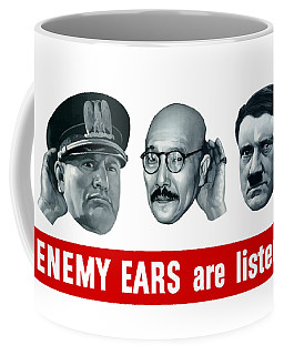 Enemy Ears Are Listening Coffee Mug