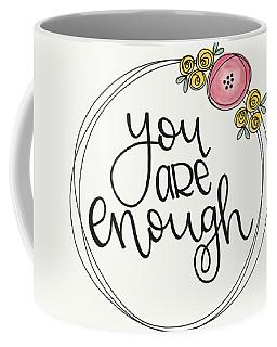 Enough Coffee Mug