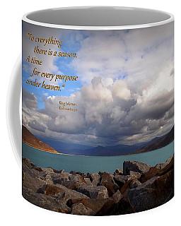 Everything Has Its Time - Ecclesiastes Coffee Mug