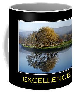 Excellence Inspirational Motivational Poster Art Coffee Mug