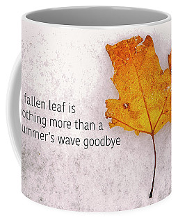 Fallen Leaf On Dirty Ice With Quote Coffee Mug
