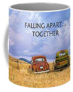 Falling Apart Together Coffee Mug