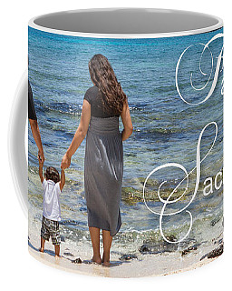 Family Time Is Sacred Time Coffee Mug