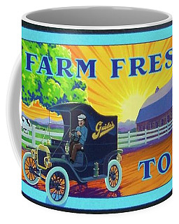 Farm Fresh To You  Coffee Mug