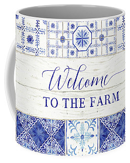 Farmhouse Blue And White Tile 4 - Welcome To The Farm Coffee Mug