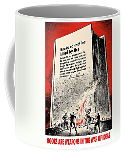 Fdr Quote On Book Burning  Coffee Mug