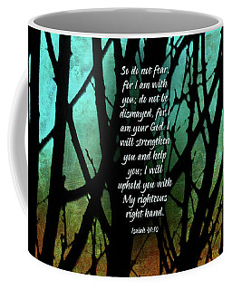 Fear Not Coffee Mug