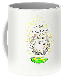 Feel Better Coffee Mug
