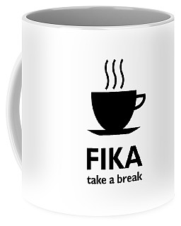 Fika - Take A Break Coffee Mug