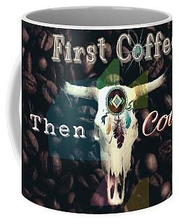 First Coffee Then Cows Coffee Mug