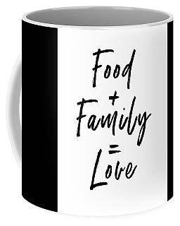 Food Family Love White- Art By Linda Woods Coffee Mug