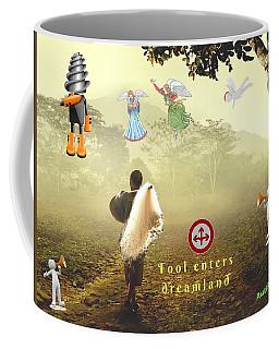 Fool Enters Dreamland Coffee Mug