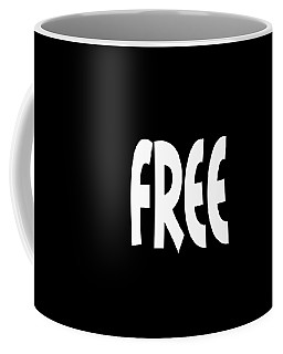 Free - Conscious Mindful Quote Prints Coffee Mug