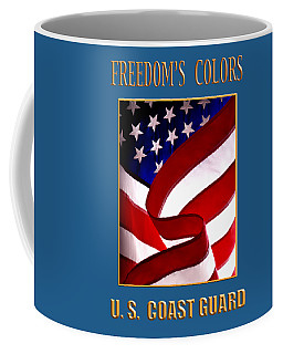 Freedom's Colors Uscg Coffee Mug