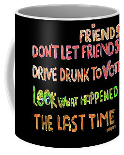Friends Don't Let Coffee Mug
