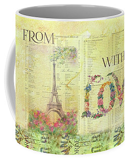 From Paris With Love Eiffel Tower Coffee Mug