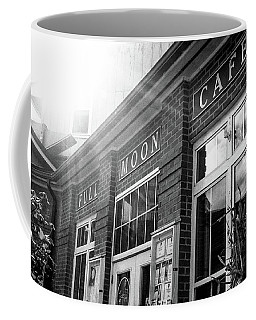Coffee Mug featuring the photograph Full Moon Cafe by David Sutton