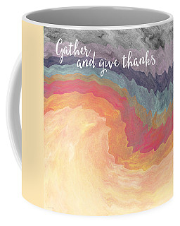 Gather And Give Thanks- Abstract Art By Linda Woods Coffee Mug