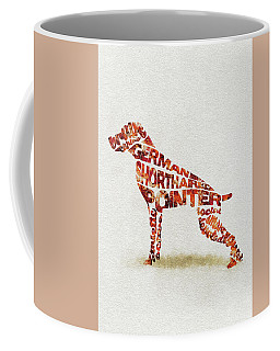 Coffee Mug featuring the painting German Shorthaired Pointer Watercolor Painting / Typographic Art by Ayse and Deniz