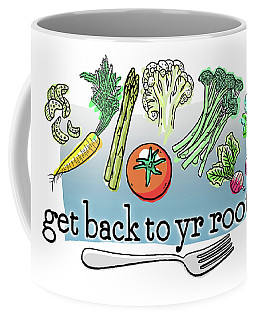 Get Back To Yr Rootz Coffee Mug