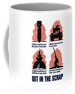 Get In The Scrap - Ww2 Coffee Mug
