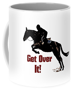 Get Over It Horse Jumper Coffee Mug by Patricia Barmatz