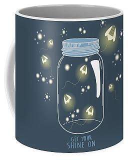Get Your Shine On Coffee Mug
