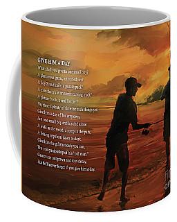 Give Him A Day Coffee Mug