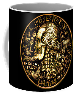 Give Me Liberty Or Give Me Death Coffee Mug by Fred Larucci