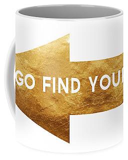 Go Find Yourself- Art By Linda Woods Coffee Mug