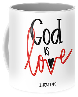 Coffee Mug featuring the mixed media God Is Love by Nancy Ingersoll