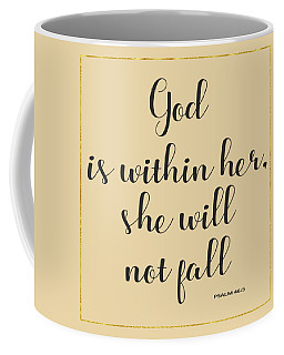 God Is Within Her She Will Not Fall Bible Quote Coffee Mug by Georgeta Blanaru