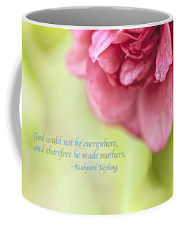 God Made Mothers Quote Coffee Mug by Marianne Campolongo